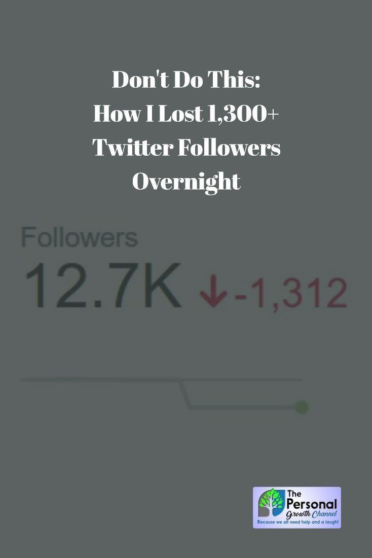 How I Lost Over 1,300 Twitter Followers Overnight
