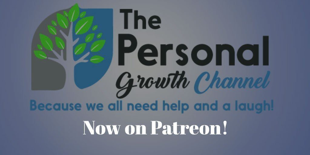 The Personal Growth Channel - Now on Patreon!