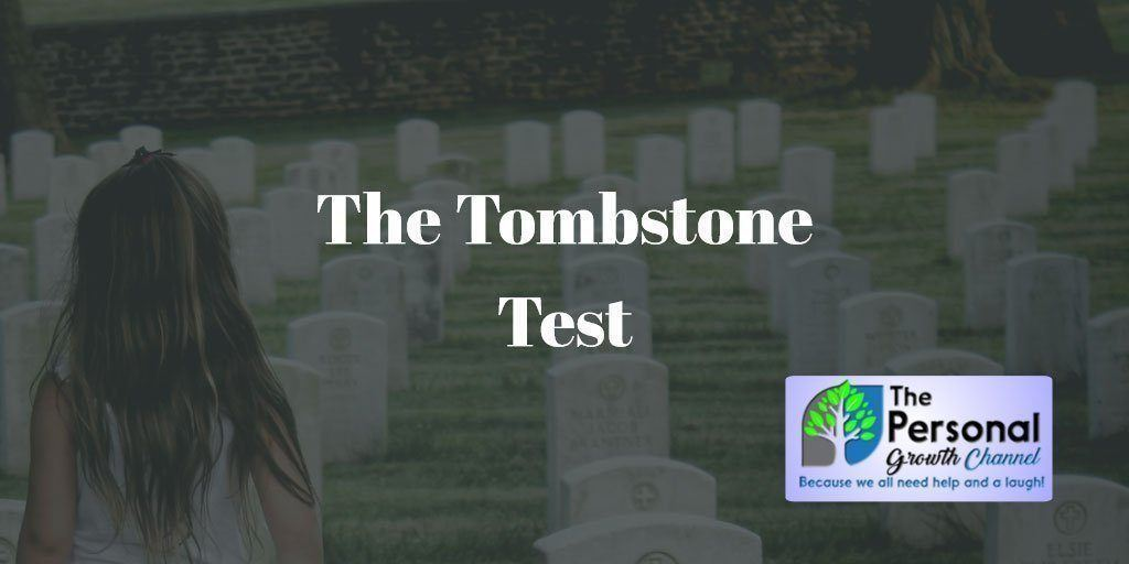 The Tombstone Test