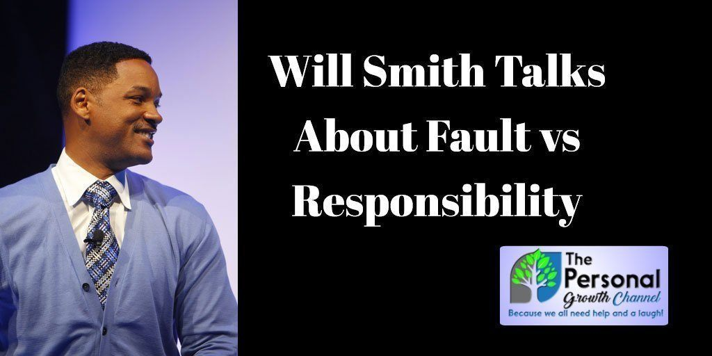 Will Smith: Fault vs Responsibility