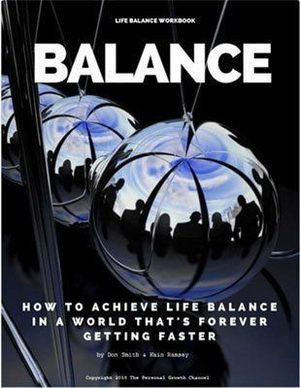 Life Balance Workbook: Create a Vision for Your Life