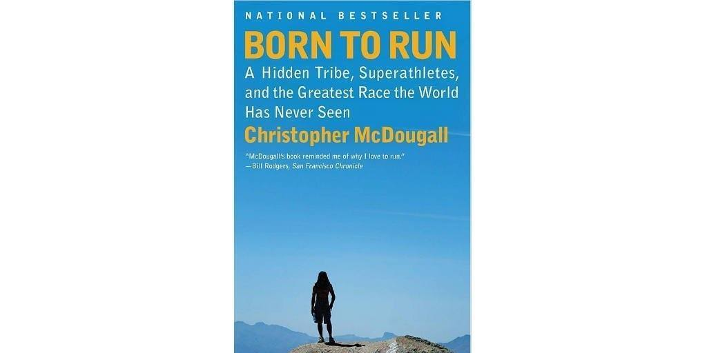 Born to Run by Christopher McDougall Book Cover
