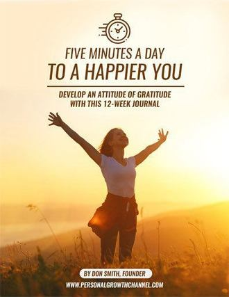 Five Minutes a Day to a Happier You: 12 Week Journal